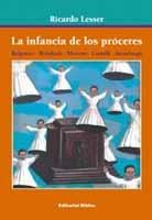63399-LA-INFANCIA-DE-LOS-PROCERES-9789507863950