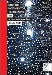 78191-GRUPOS-MOVIMIENTOS-TENDENCIAS-DEL-ARTE-CONTEMPORANEO-DESDE-1945-9789508891938