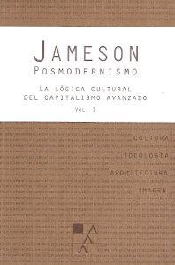 78213-POSMODERNISMO-VOL-1-LA-LOGICA-CULTURAL-DEL-CAPITALISMO-AVANZADO-9789508892348