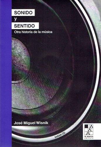 78190-SONIDO-Y-SENTIDO-OTRA-HISTORIA-DE-LA-MUSICA-9789508892676