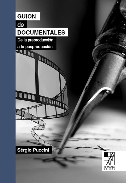 74046-GUION-DE-DOCUMENTALES-DE-LA-PRODUCCION-A-LA-POSPRODUCCION-9789508892683