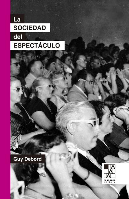 85545-LA-SOCIEDAD-DEL-ESPECTACULO-9789508893147