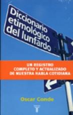 58238-DICCIONARIO-ETIMOLOGICO-DEL-LUNFARDO-9789870400035