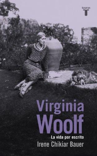 53518-VIRGINIA-WOOLF-LA-VIDA-POR-ESCRITO-9789870425441