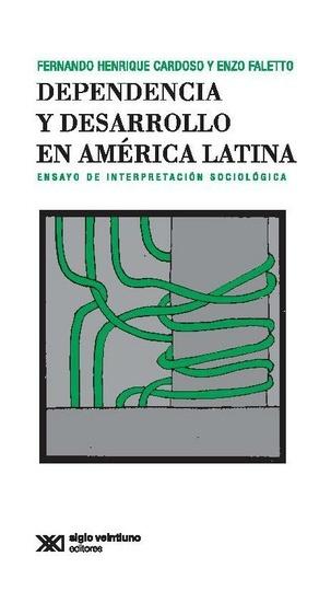 37760-DEPENDENCIA-Y-DESARROLLO-EN-AMERICA-LATINA-9789871105243