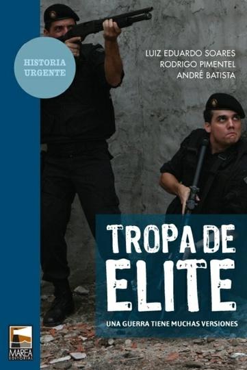 78245-TROPA-DE-ELITE-UNA-GUERRA-TIENE-MUCHAS-VERSIONES-9789871307227