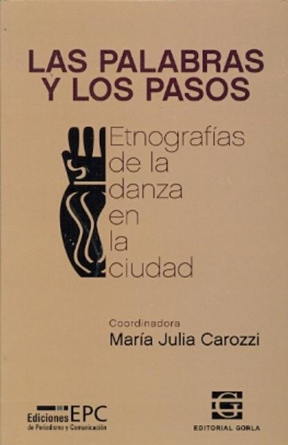 90103-LAS-PALABRAS-Y-LOS-PASOS-9789871444175
