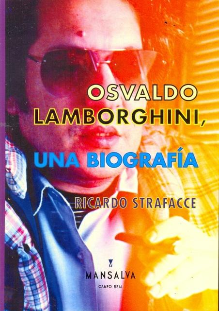 71930-UNA-BIOGRAFIA-OSVALDO-LAMBORGHINI-9789871474059