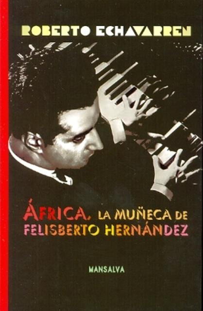 73971-LA-MUNECA-DE-FELISBERTO-HERNANDEZ-AFRICA-9789871474561