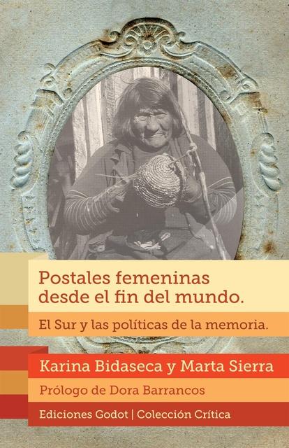 72334-POSTALES-FEMENINAS-DESDE-EL-FIN-DEL-MUNDO-EL-SUR-Y-LAS-POLITICAS-DE-LA-MEMORIA-9789871489411
