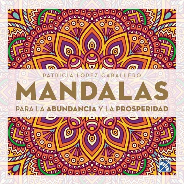 50874-MANDALAS-PARA-LA-ABUNDANCIA-Y-LA-PROSPERIDAD-9789871524235