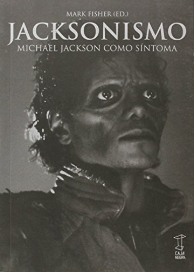 74432-JACKSONISMO-MICHAEL-JACKSON-COMO-SINTOMA-9789871622283