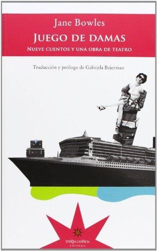 73801-JUEGO-DE-DAMAS-NUEVE-CUENTOS-Y-UNA-OBRA-DE-TEATRO-9789871673629