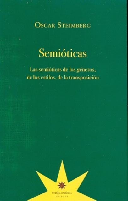 74596-SEMIOTICAS-LAS-SEMIOTICAS-DE-LOS-GENEROS-DE-LOS-ESTILOS-DE-LA-TRANSPOSICION-9789871673834