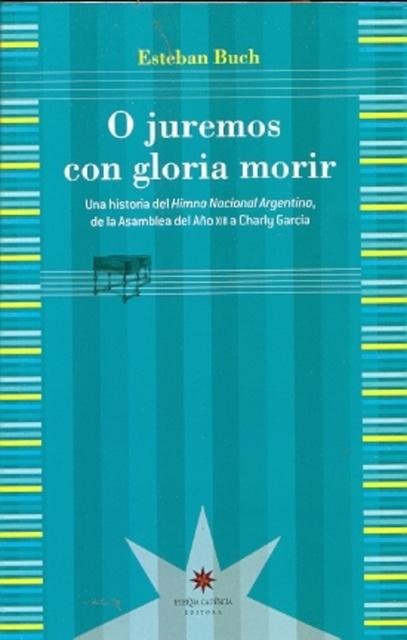 74570-O-JUREMOS-CON-GLORIA-MORIR-9789871673902