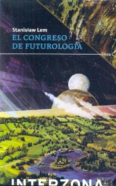 78273-EL-CONGRESO-DE-FUTUROLOGIA-9789871920778