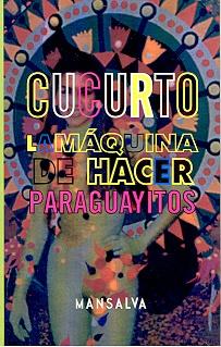 73986-LA-MAQUINA-DE-HACER-PARAGUAYITOS-9789872264826