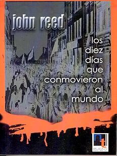 73073-LOS-DIEZ-DIAS-QUE-CONMOVIERON-AL-MUNDO-9789872317942