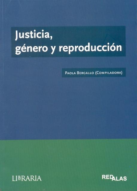 72609-GENERO-Y-REPRODUCCION-JUSTICIA-9789872380687