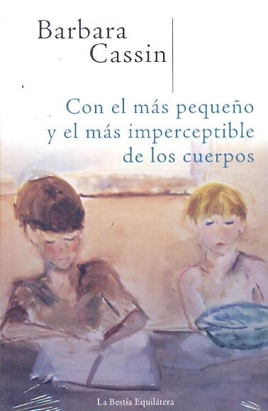 74826-CON-EL-MAS-PEQUENO-Y-EL-MAS-IMPERCEPTIBLE-DE-LOS-CUERPOS-9789872389284