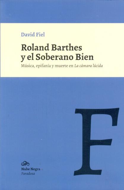 71594-ROLAND-BARTHES-Y-EL-SOBERANO-BIEN-9789872390976
