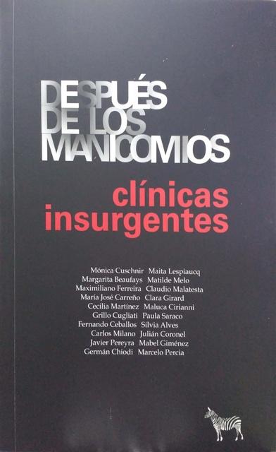 99136-DESPUES-DE-LOS-MANICOMIOS-CLINICAS-INSURGENTES-9789873621499