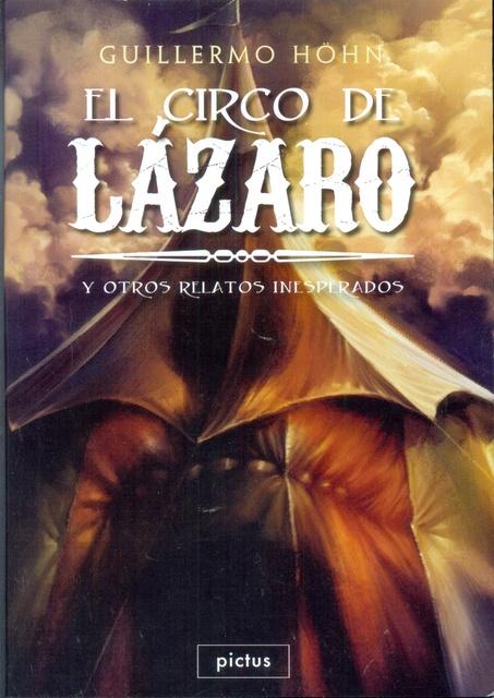 74693-EL-CIRCO-DE-LAZARO-Y-OTROS-RELATOS-INESPERADOS-9789873684159