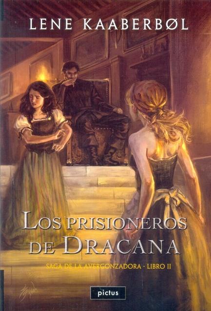 73967-PRISIONEROS-DE-DRACANA-SAGA-DE-LA-AVERGONZADORA-II-9789873684319