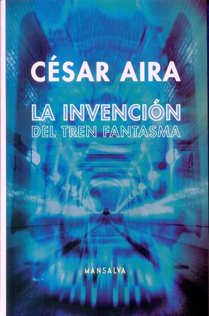74567-LA-INVENCION-DEL-TREN-FANTASMA-9789873728228