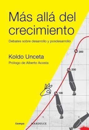 74777-MAS-ALLA-DEL-CRECIMIENTO-DEBATES-SOBRE-DESARROLLO-Y-POSDESARROLLO-9789873731105