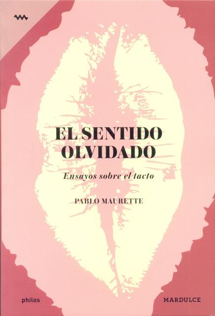 74616-EL-SENTIDO-OLVIDADO-9789873731129