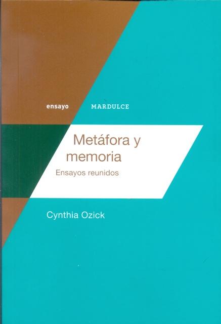 74774-METAFORA-Y-MEMORIA-ENSAYOS-REUNIDOS-9789873731198