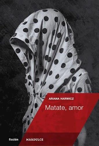 73820-MATATE-AMOR-9789873731280