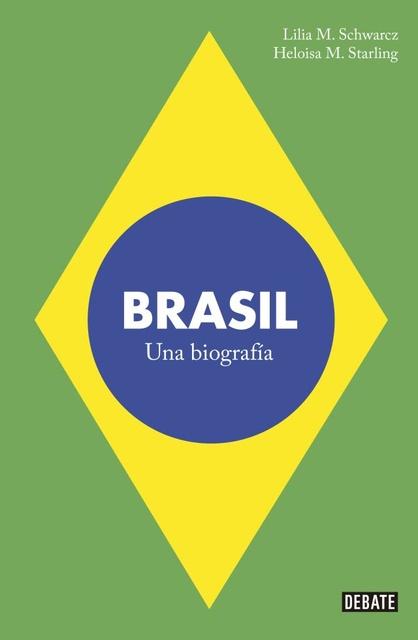 58906-BRASIL-UNA-BIOGRAFIA-9789873752513