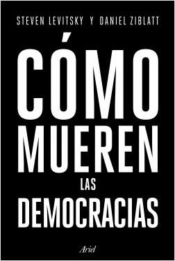 83260-COMO-MUEREN-LAS-DEMOCRACIAS-9789873804854