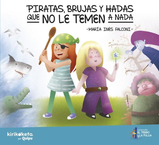 80697-BRUJAS-Y-HADAS-QUE-NO-LE-TEMEN-A-NADA-PIRATAS-9789873822179
