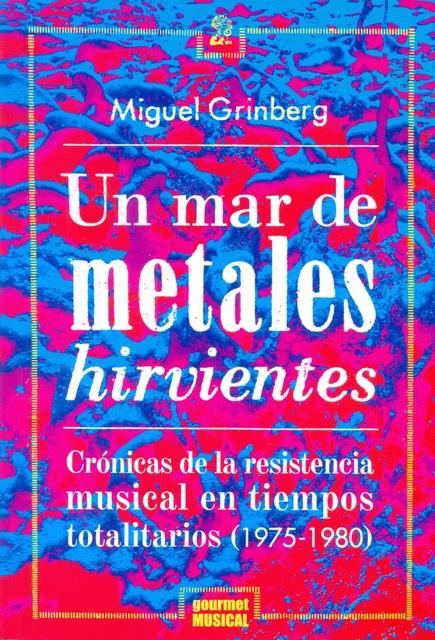 74648-UN-MAR-DE-METALES-HIRVIENTES-NUEVO-9789873823046