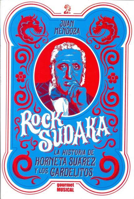 74783-ROCK-SUDAKA-LA-HISTORIA-DE-KORNETA-SUAREZ-Y-LOS-GARDELITOS-9789873823060