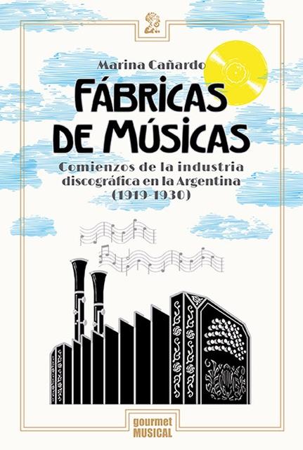 73701-FABRICAS-DE-MUSICAS-9789873823138
