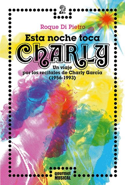 74470-ESTA-NOCHE-TOCA-CHARLY-9789873823183