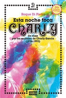 97336-ESTA-NOCHE-TOCA-CHARLY-2DA-ED-9789873823428