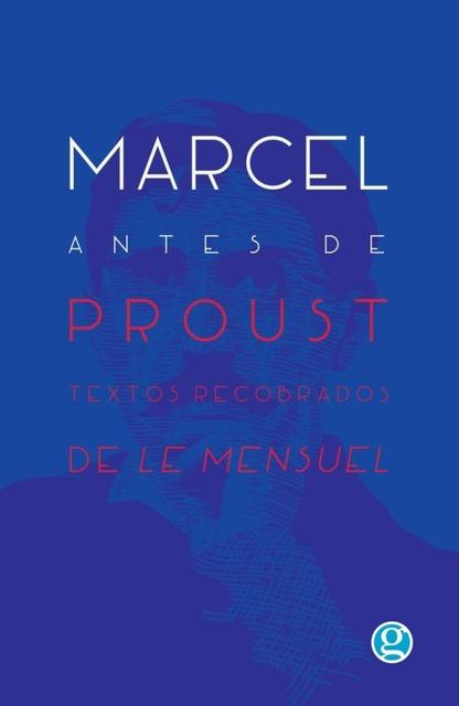 72853-MARCEL-ANTES-DE-PROUST-TEXTOS-RECOBRADOS-9789873847738