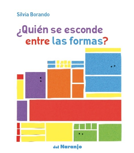 94382-QUIEN-SE-ESCONDE-ENTRE-LAS-FORMAS-9789873854866
