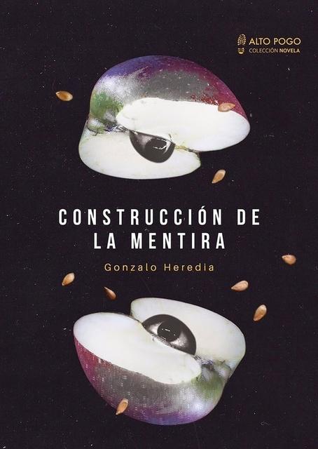 72741-LA-CONSTRUCCION-DE-LA-MENTIRA-9789874144140