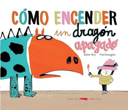 96535-COMO-ENCENDER-A-UN-DRAGON-APAGADO-9789874429216