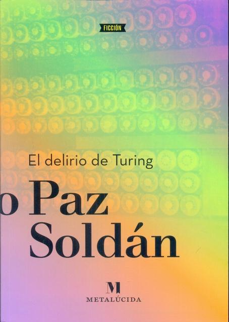 73922-EL-DELIRIO-DE-TURING-9789874543752