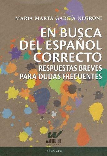 74128-EN-BUSCA-DEL-ESPANOL-CORRECTO-9789874595577