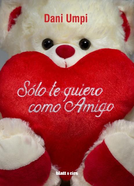 89148-SOLO-TE-QUIERO-COMO-AMIGO-9789874941350