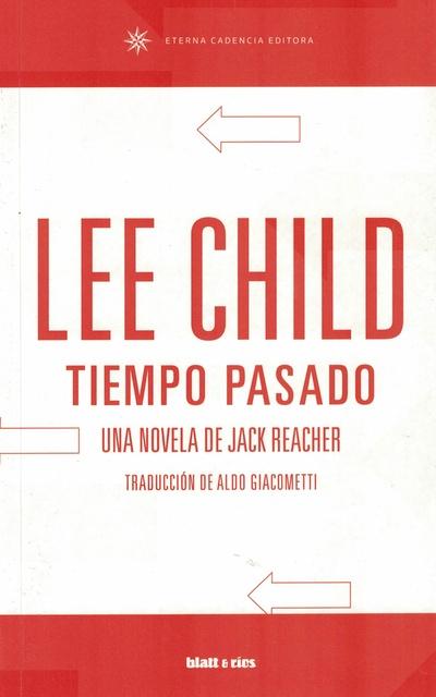 89147-TIEMPO-PASADO-UNA-NOVELA-DE-JACK-REACHER-9789874941428