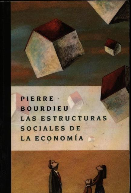 73126-LAS-ESTRUCTURAS-SOCIALES-DE-LA-ECONOMIA-9789875000599
